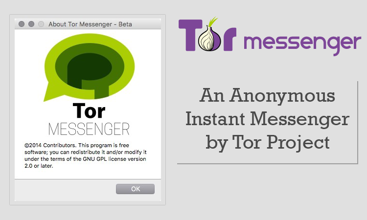 TOR releases Anonymous Instant Messenger – Here's how to get it