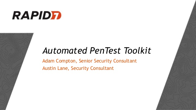 APT2 – Automated Penetration Testing Toolkit