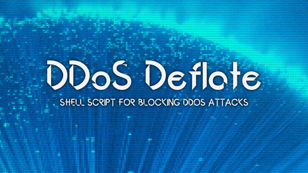 DDoS Deflate – Shell Script For Blocking DDoS Attacks