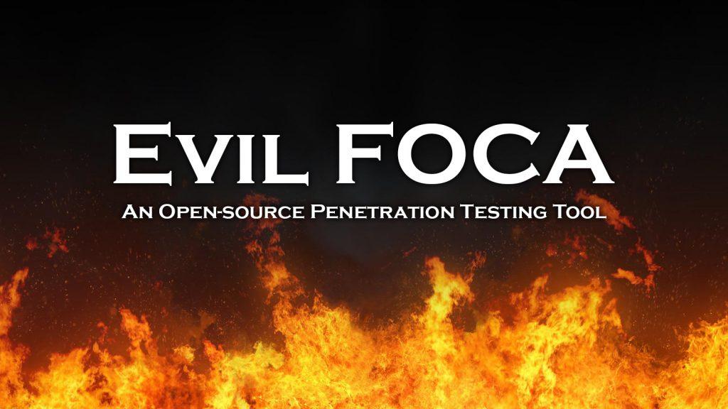 Evil FOCA – An Open-source Penetration Testing Tool