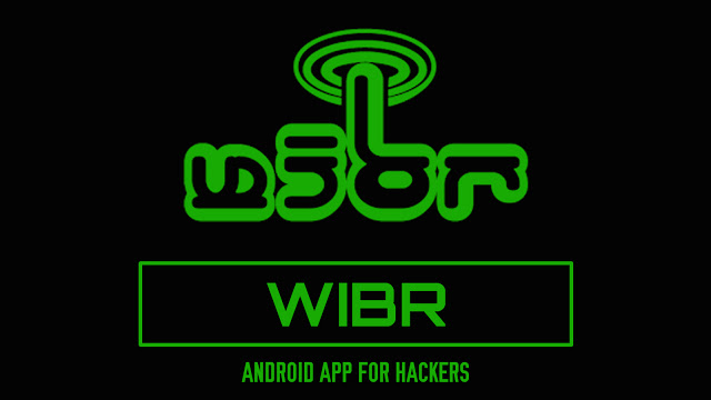 WIBR (WiFi BruteForce) – Android App For Hackers
