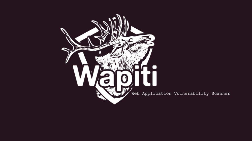 Wapiti – Web Application Vulnerability Scanner