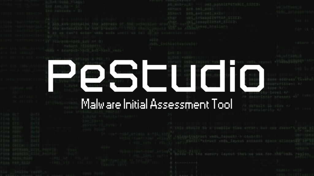 PeStudio – Malware Initial Assessment Tool