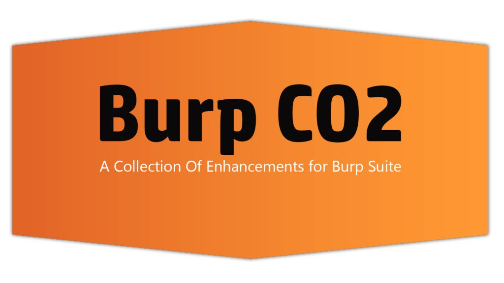 Burp CO2 – A Collection Of Enhancements for Burp Suite