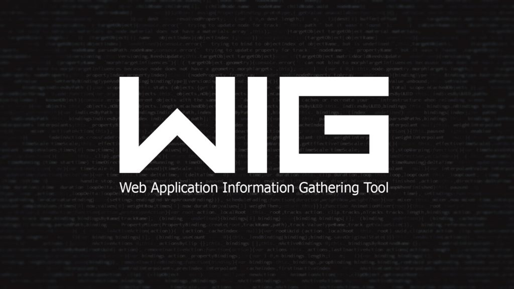 WIG – Web Application Information Gathering Tool