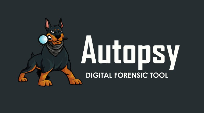 Autopsy – A Digital Forensic Tool