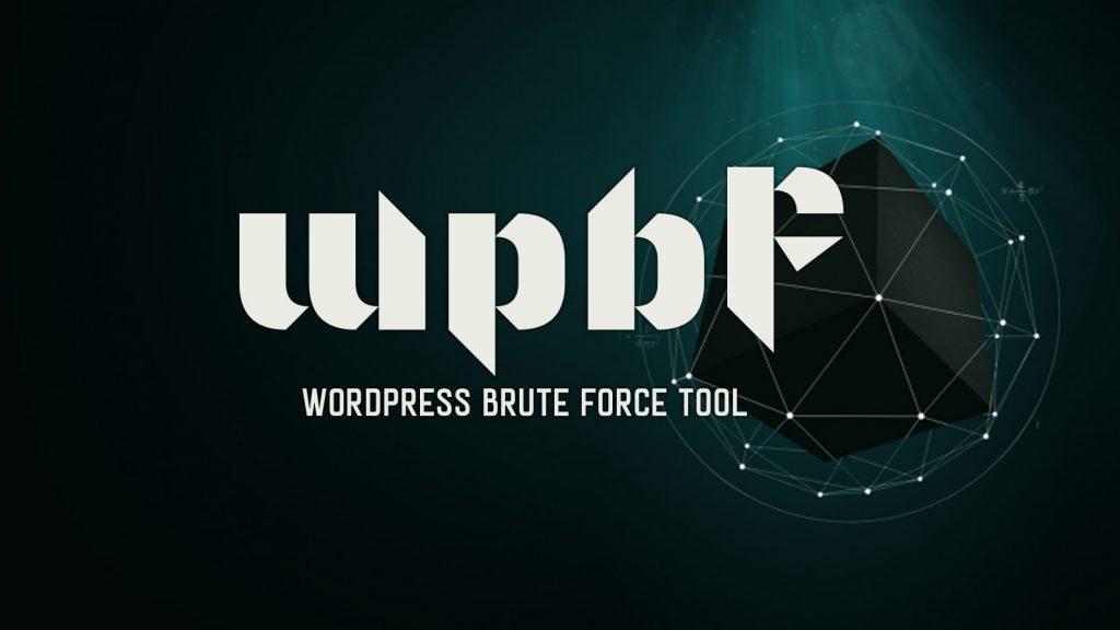 wpbf – WordPress Brute Force Tool