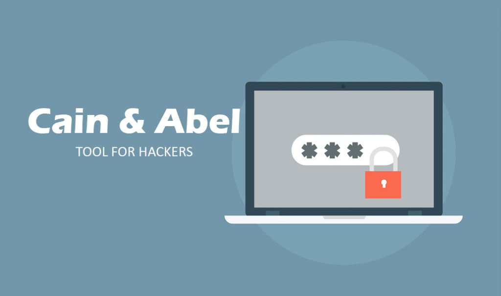 Cain & Abel – Tool For Hackers