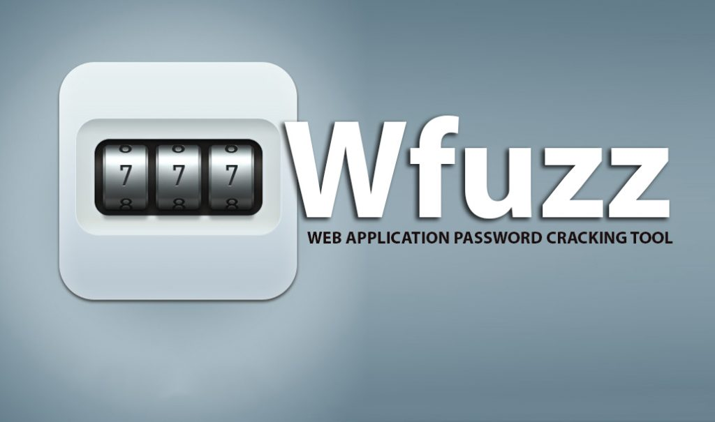 Wfuzz – Web Application Password Cracking Tool