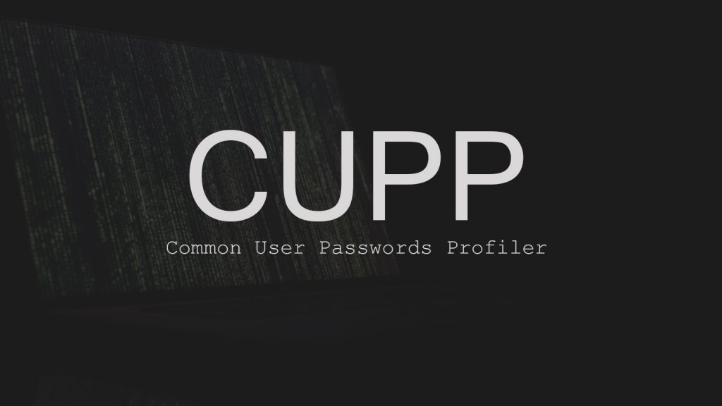 CUPP – Common User Passwords Profiler