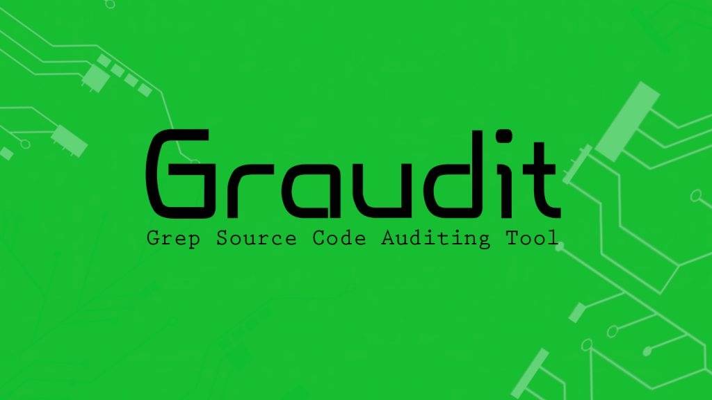 Graudit – Grep Source Code Auditing Tool