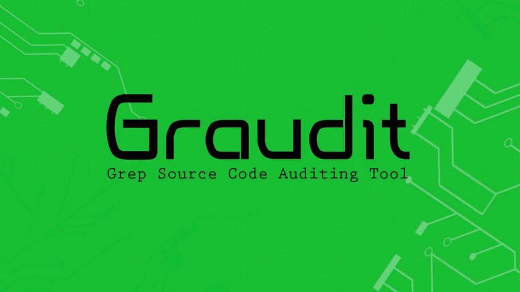 Graudit – Grep Source Code Auditing Tool