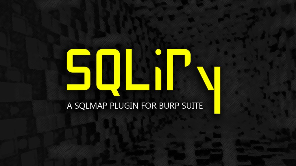 SQLiPy – A SQLMap Plugin for Burp Suite