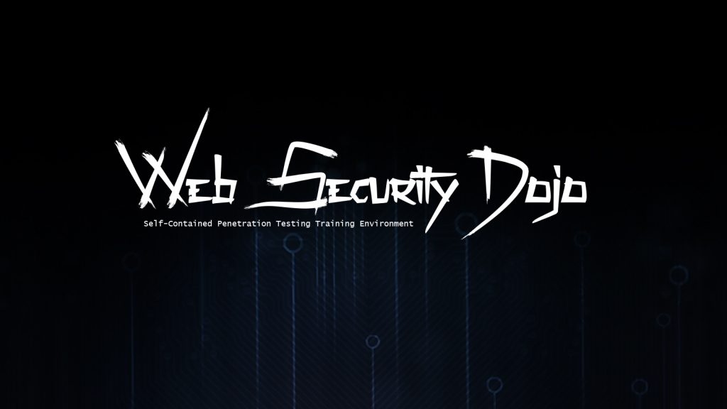 Web Security Dojo – A Self-Contained Penetration Testing Training Environment