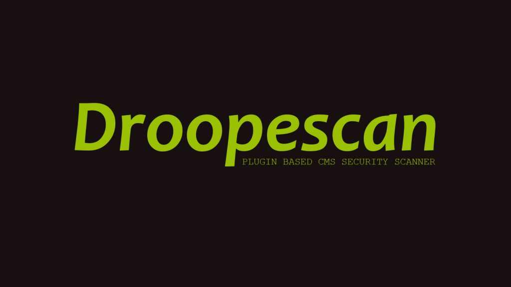 Droopescan – Plugin Based CMS Security Scanner