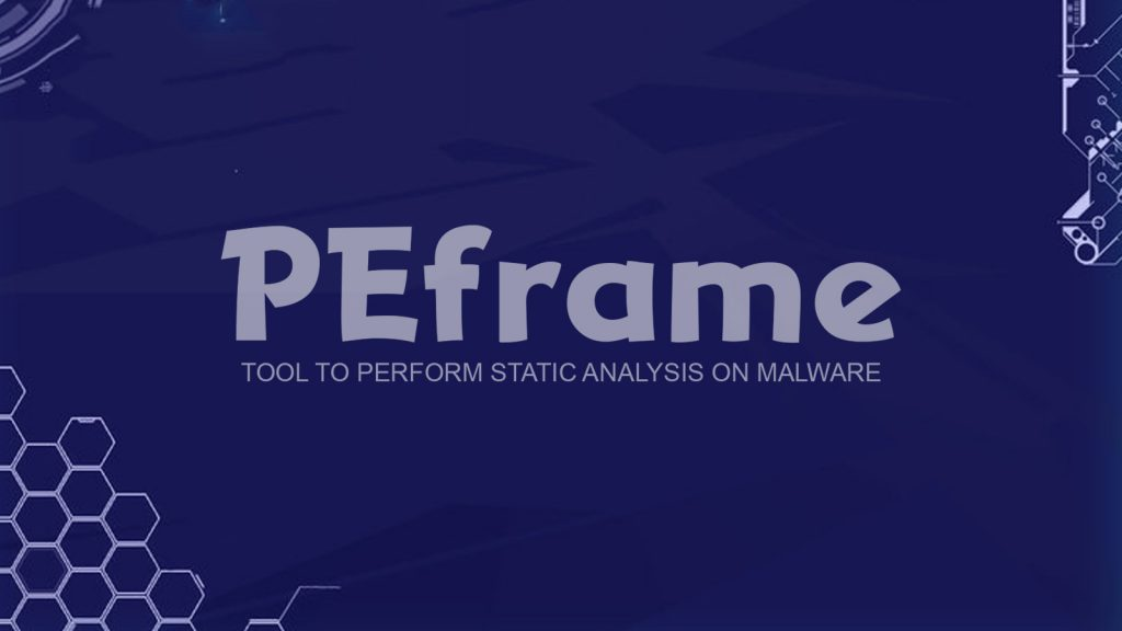 PEframe – Tool To Perform Static Analysis On Malware