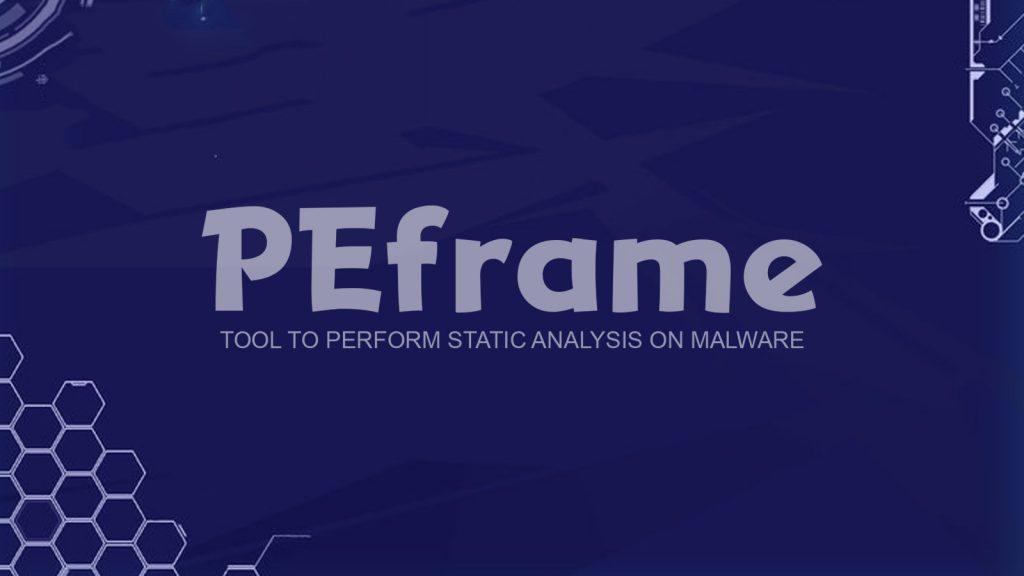 PEframe – Tool To Perform Static Analysis On Malware