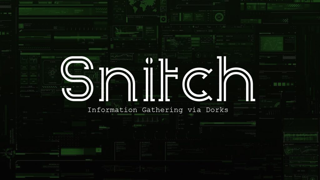 Snitch – Information Gathering via Dorks