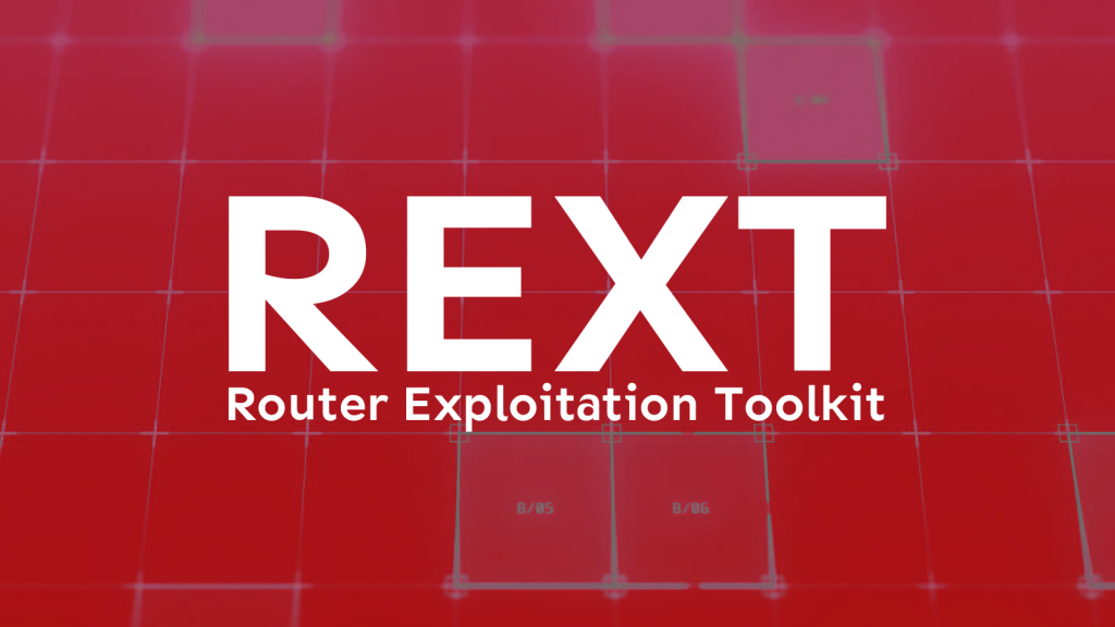 REXT – Router Exploitation Toolkit