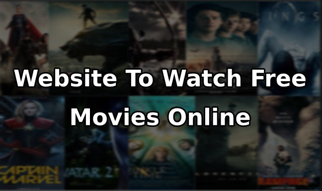 Top 10 Best Website To Watch Movies Online Free