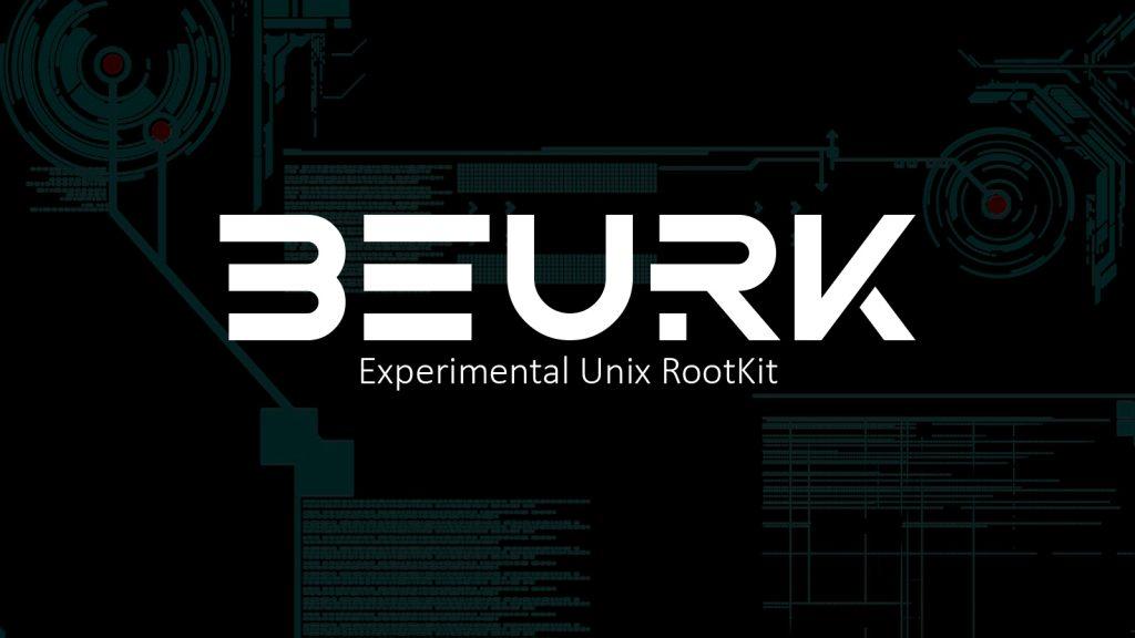 BEURK – Experimental Unix RootKit