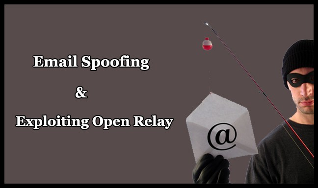 Email Spoofing – Exploiting Open Relay configured Public Mailservers
