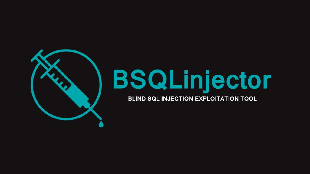 BSQLinjector – Blind SQL Injection Exploitation Tool