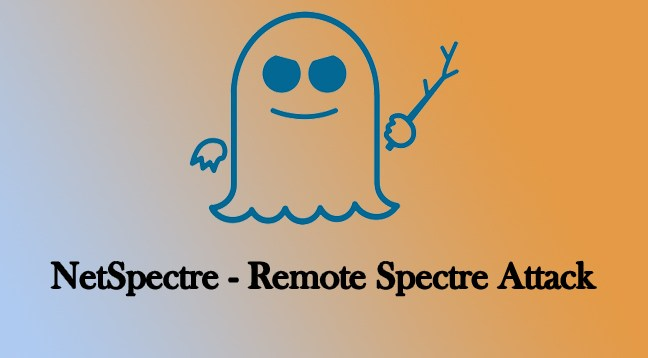 NetSpectre – New Spectre Remote Attack over Network Affected Billions of Devices