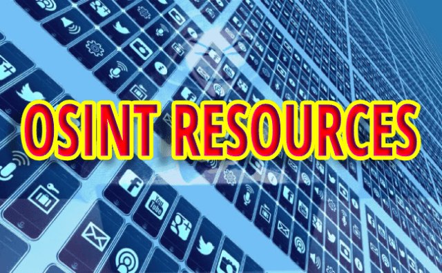 Best OSINT Resources To Gather Information From Free Tools Or Resources