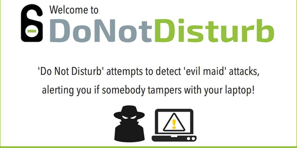 Detect Evil Maid Attacks: Do Not Disturb