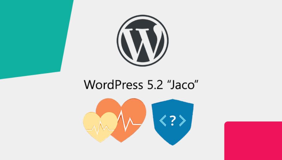 "WordPress 5.2.1 ""Jaco"" Releases"