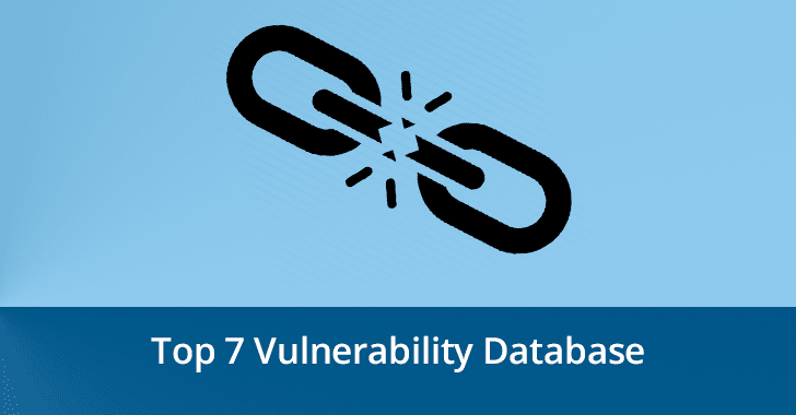 Top 7 Vulnerability Databases to Trace New Vulnerabilities