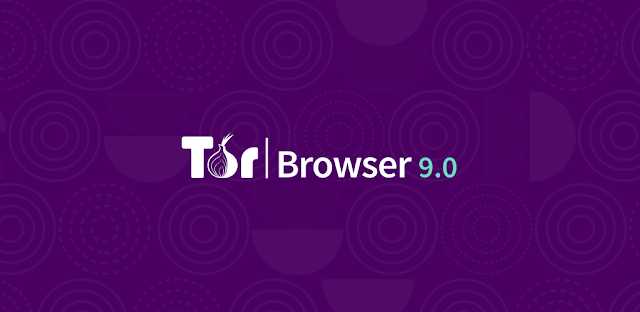 Tor Browser v9.0 – Everything you Need to Safely Browse the Internet