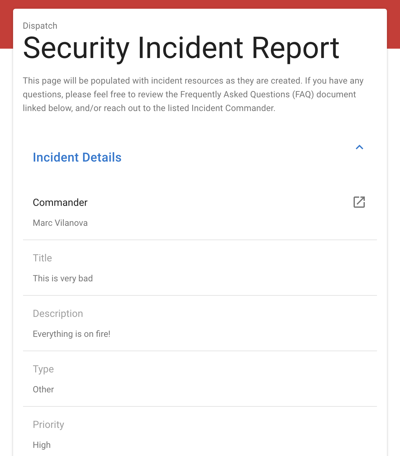 dispatch: All of the ad-hoc things you're doing to manage incidents today