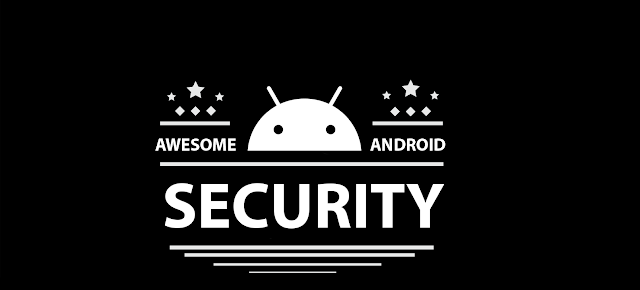 Awesome Android Security – A Curated List Of Android Security Materials And Resources For Pentesters And Bug Hunters