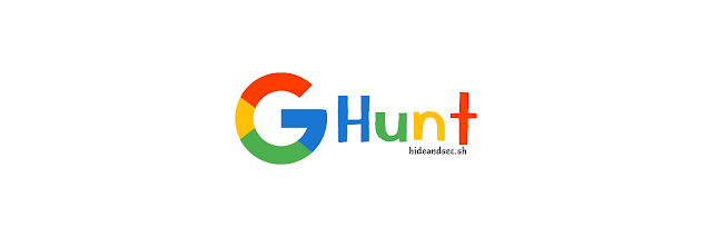 GHunt - Investigate Google Accounts With Emai