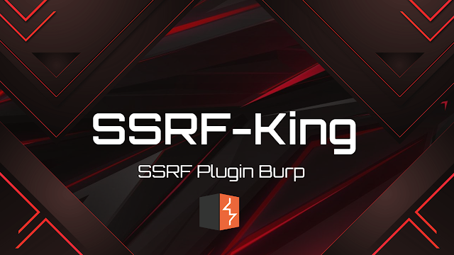 SSRF-King – SSRF Plugin For Burp Automates SSRF Detection In All Of The Request